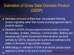 estimation of gross state domestic product gsdp