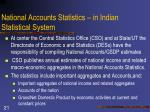 national accounts statistics in indian statistical system1