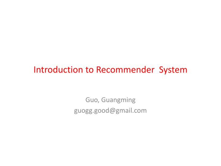 introduction to recommender system n.