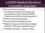 aadmd student resident committee activities