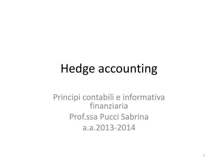 hedge accounting n.