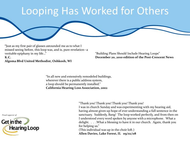 Looping Has Worked for Others