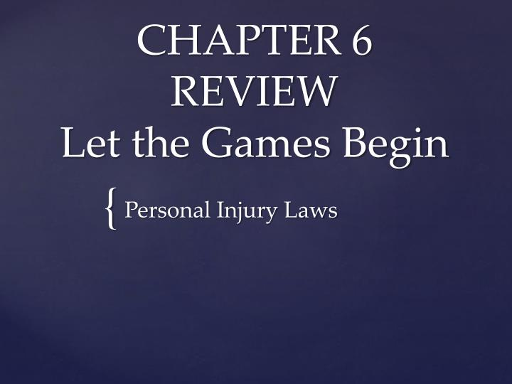 chapter 6 review let the games begin n.