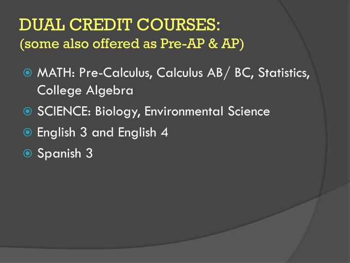 DUAL CREDIT COURSES: