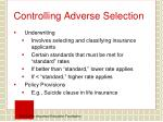 controlling adverse selection