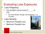 evaluating loss exposures