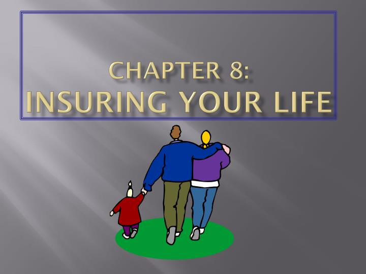 chapter 8 insuring your life n.