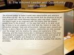 8 the attuned leader and opportunity identification