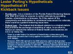 lester perling s hypotheticals hypothetical 1 kickback issues