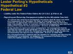 lester perling s hypotheticals hypothetical 3 federal law