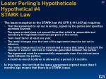lester perling s hypotheticals hypothetical 4 stark law