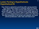 lester perling s hypotheticals hypothetical 5