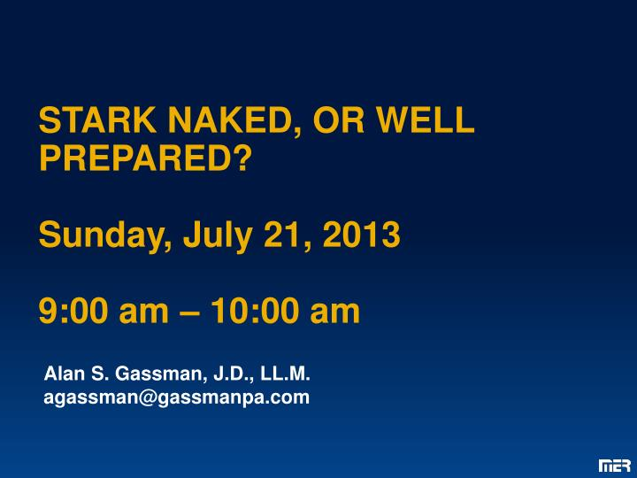 stark naked or well prepared sunday july 21 2013 9 00 am 10 00 am n.