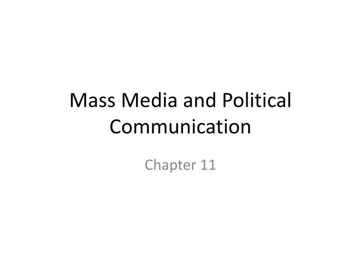 mass media and political communication n.
