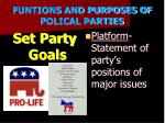 funtions and purposes of polical parties2
