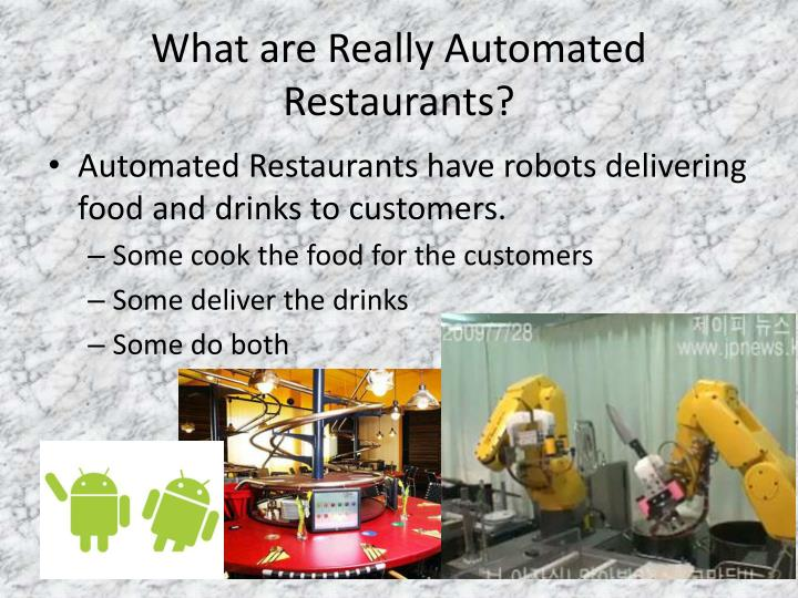 What are Really Automated Restaurants?