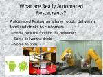 what are really automated restaurants