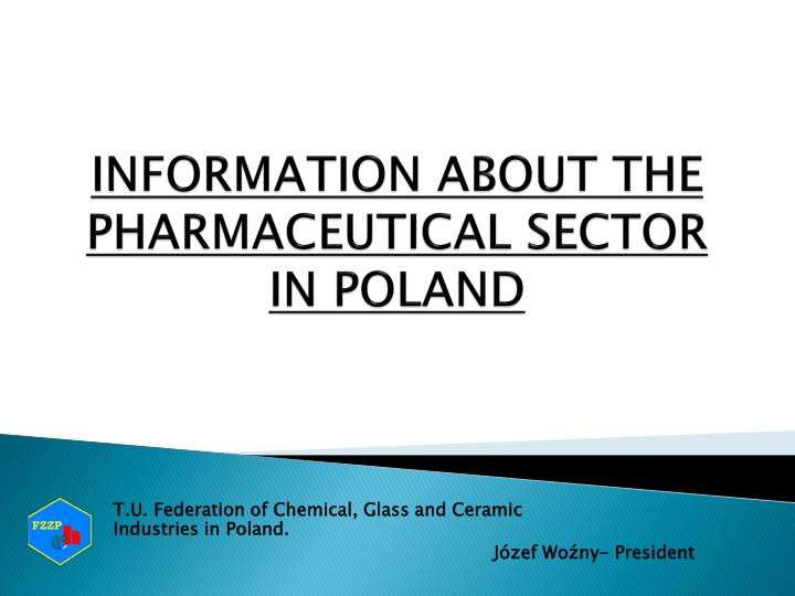 information about the pharmaceutical sector in poland n.