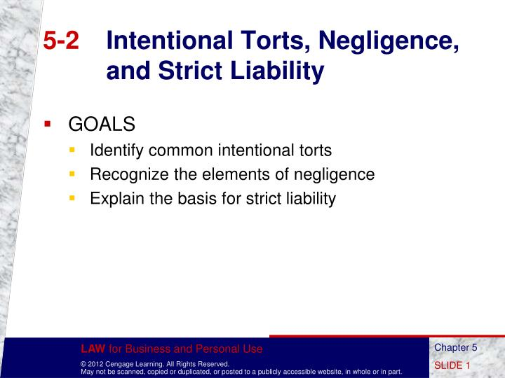 5 2 intentional torts negligence and strict liability n.