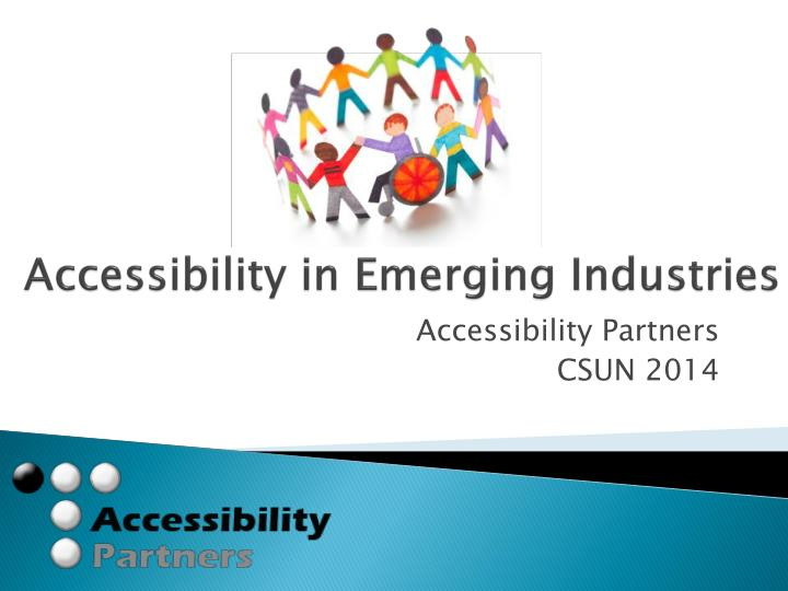 accessibility in emerging industries