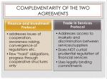complementarity of the t wo agreements