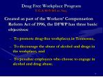 drug free workplace program t c a 50 9 101 et seq