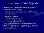 n ew board of wc appeals