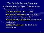 the benefit review program