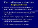 when an employee is injured the employer should