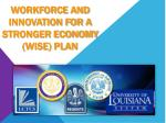 workforce and innovation for a stronger economy wise plan