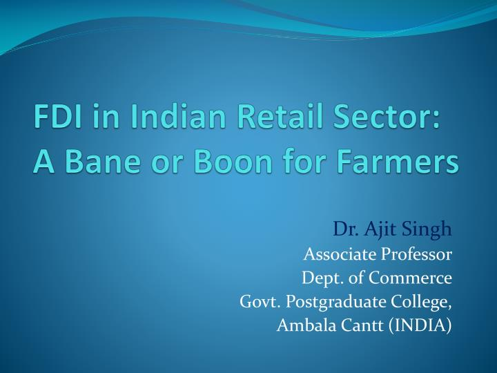 fdi in indian retail sector a bane or boon for farmers n.