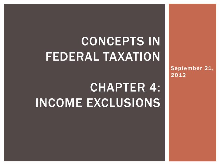concepts in federal taxation chapter 4 income exclusions n.