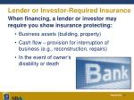 lender or investor required insurance
