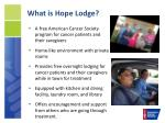 what is hope lodge