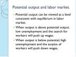 potential output and labor market