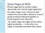 sticky wages sras