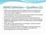adhd definition qualifiers 1