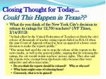 closing thought for today could this happen in texas