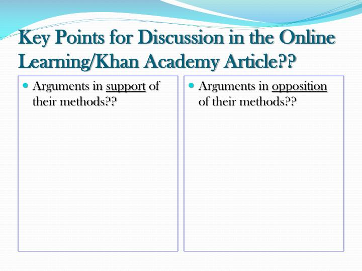 Key Points for Discussion in the Online Learning/Khan Academy Article??