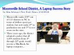 mooresville school district a laptop success story by alan schwarz new york times 2 12 20121