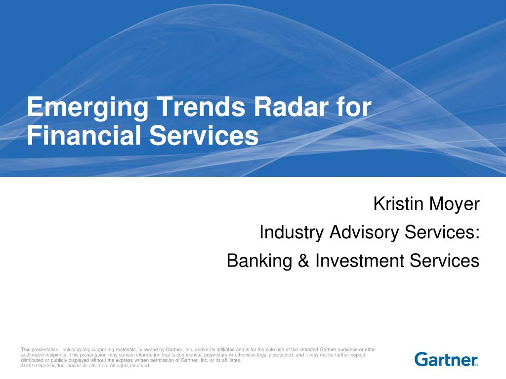 PPT - Emerging Trends Radar for Financial Services