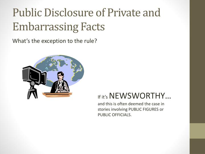 Public Disclosure of Private and Embarrassing Facts