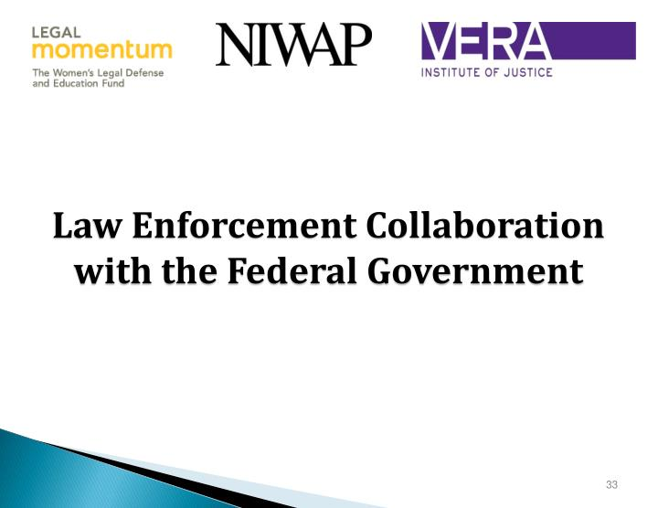 Law Enforcement Collaboration with the Federal Government