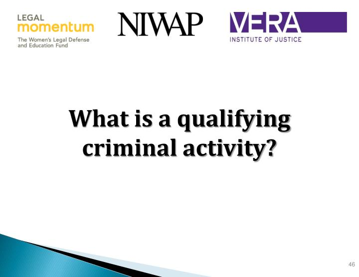 What is a qualifying criminal activity?