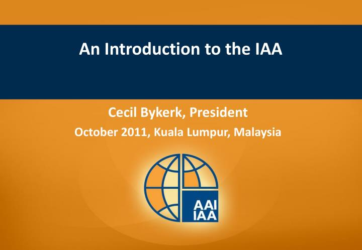 an introduction to the iaa n.
