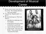 development of musical career