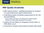 mrf quality thresholds