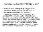 rejects asserted exceptions to acp