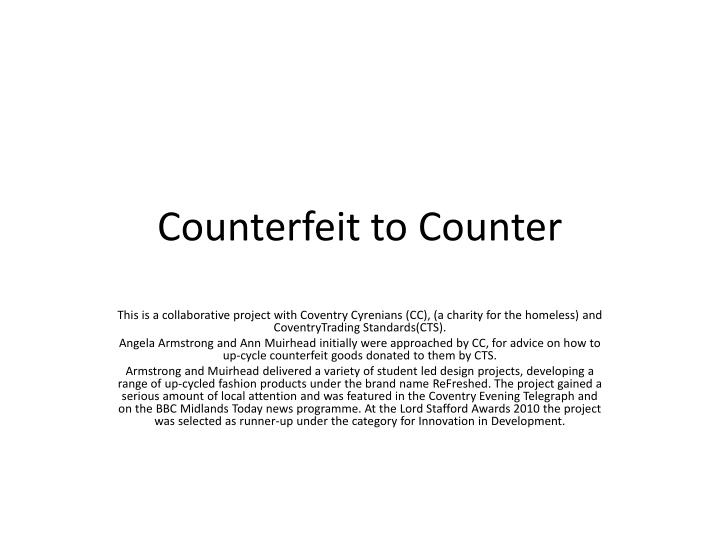 counterfeit to counter n.