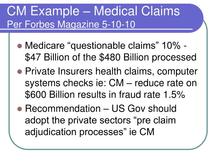 CM Example – Medical Claims